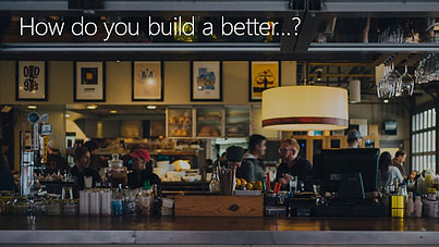 How do you build a better product that your competitors?